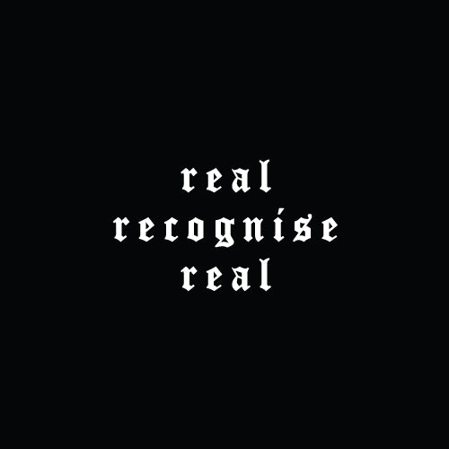 REAL RECOGNISE REAL Quote Decal Sticker