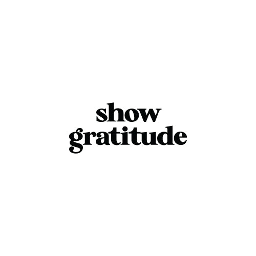SHOW GRATITUDE Decal Sticker