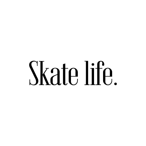 SKATE LIFE Decal Sticker