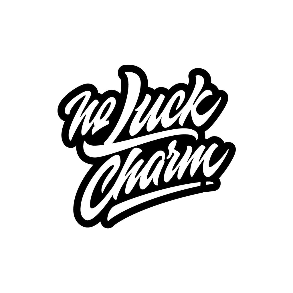 NO LUCK CHARM Printed Sticker
