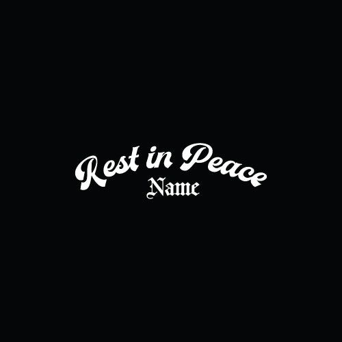 PERSONALISED REST IN PEACE RIP Name Text Decal Sticker