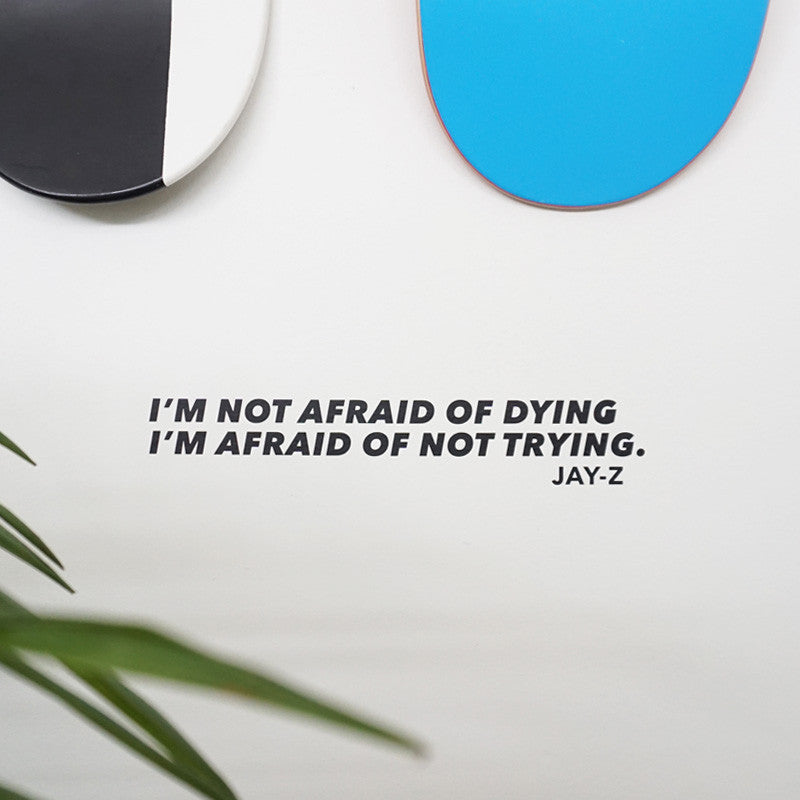 NOT AFRAID OF DYING Wall Decal Sticker