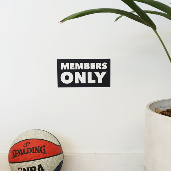 MEMBERS ONLY Wall Decal Sticker