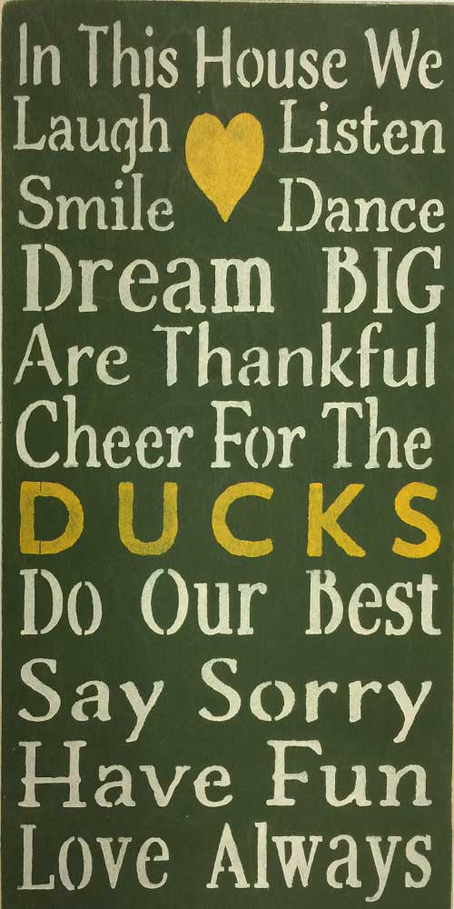 "12"" x 24"" Cheer for the Ducks"
