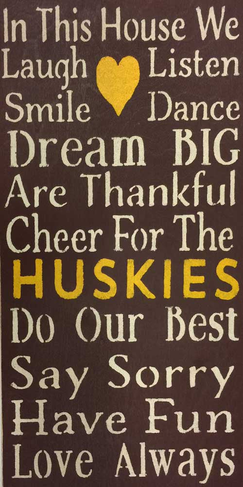 "12"" x 24"" Cheer for the Huskies"