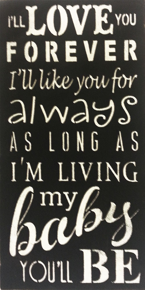 "12"" x 24"" I'll Love You Forever"