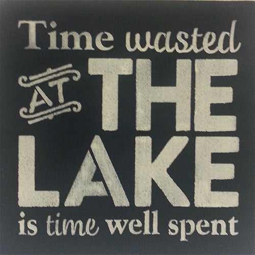 "12"" x 12"" Time Wasted at the Lake"