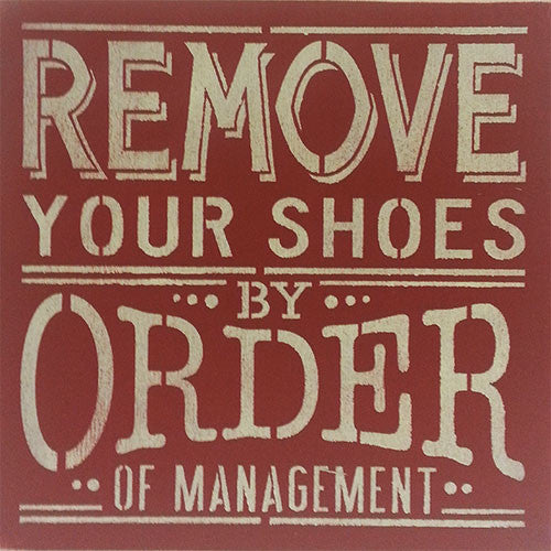 "12"" x 12"" Remove Your Shoes"