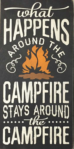 "12"" x 24"" What Happens Around the Campfire ..."