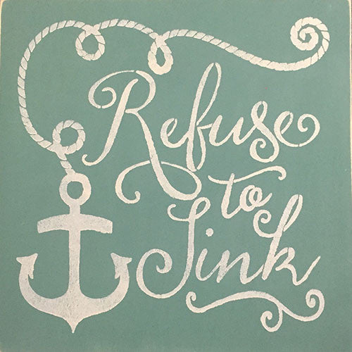 "12"" x 12"" Refuse to Sink"