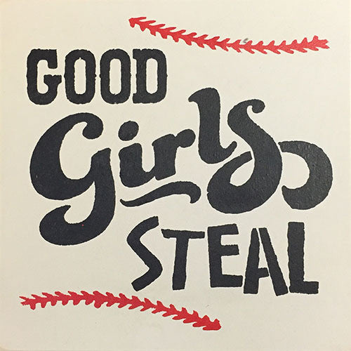 "12"" x 12"" Good Girls Steal"