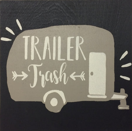 "12"" x 12"" Trailer Trash"