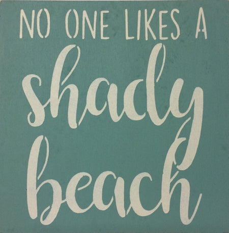"12"" x 12"" No One Likes A Shady Beach"