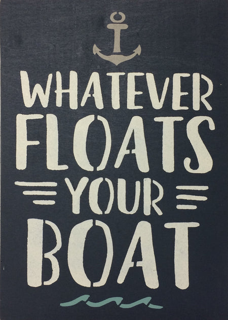 "12"" x 16"" What Ever Floats Your Boat"