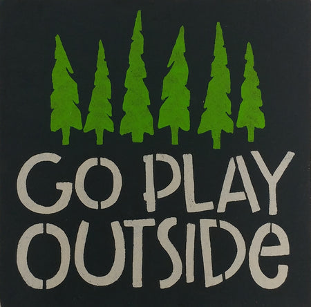 "12"" x 12"" Go Play Outside"