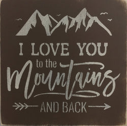 "12"" x 12"" I Love You To The Mountains And Back"