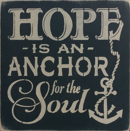 "12"" x 12"" Hope Is An Anchor"