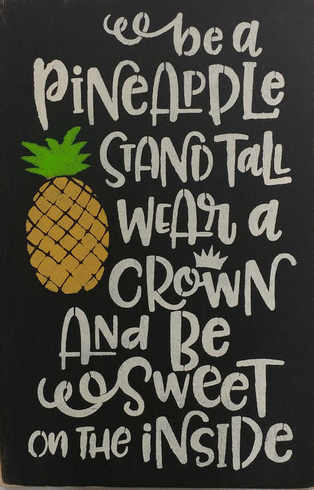 "12"" x 18"" Be A Pineapple"