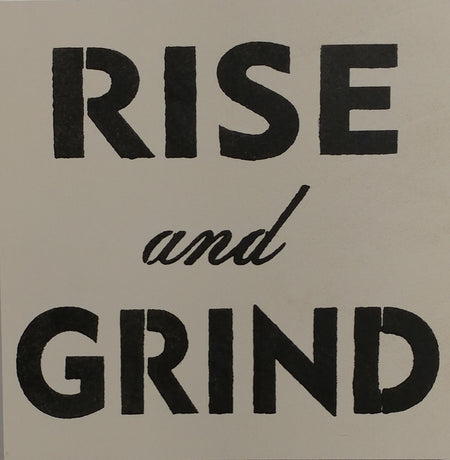 "12"" x 12"" Rise And Grind"