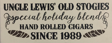 "9.5"" x 24"" Uncle Lewis' Old Stogies"