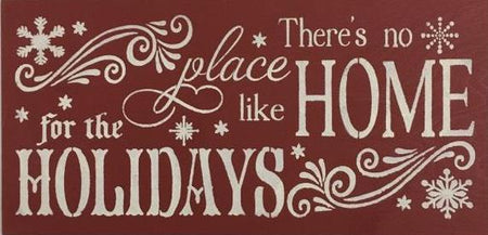 "12"" x 24"" There's No Place Like Home For The Holidays"