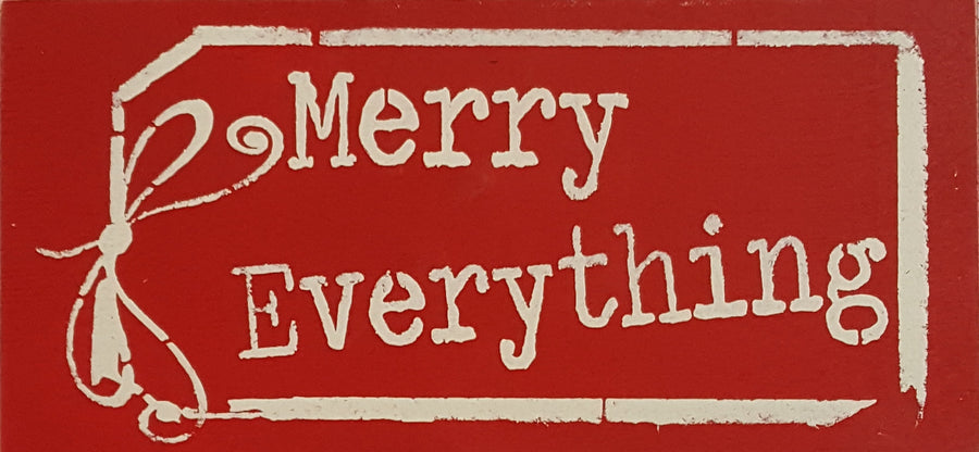 "6"" x 12"" Merry Everything"