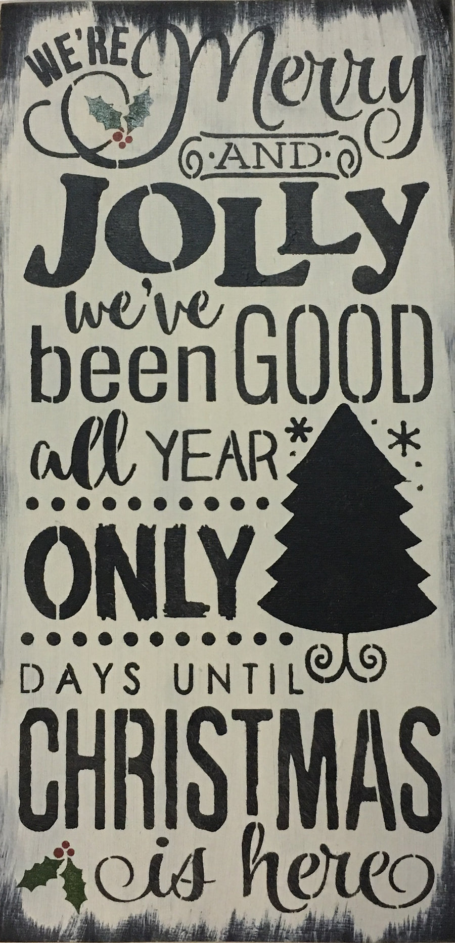 "12"" x 24"" We're Merry And Jolly (Countdown)"