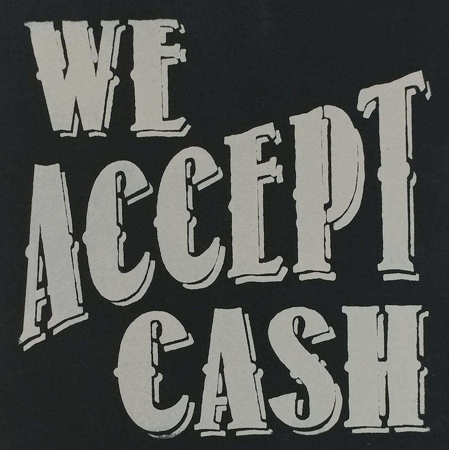 "12"" x 12""  We Accept Cash"