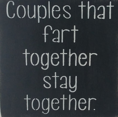 "12"" x 12"" Couples That Fart Together"
