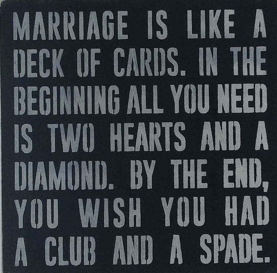 "12"" x 12"" Mariage Is Like A Deck Of Cards"