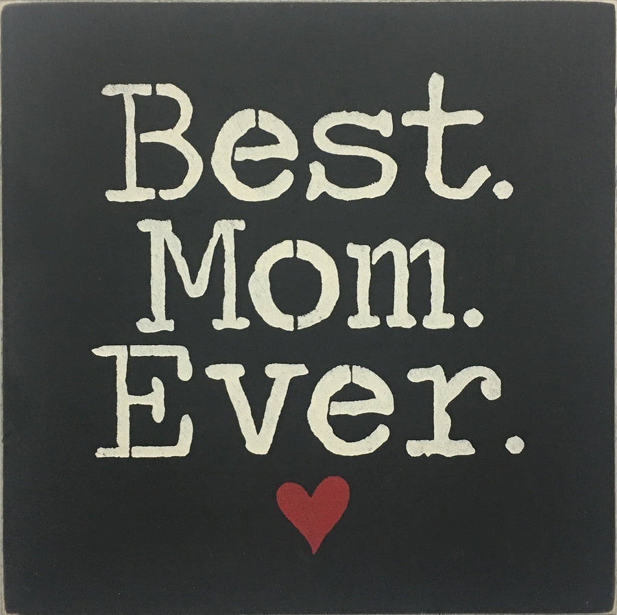 "12"" x 12"" Best Mom Ever"