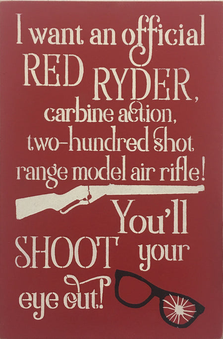 "12"" x 18"" I Want An Official Red Ryder"