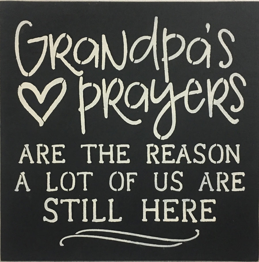"12"" x 12"" Grandpa's Prayers"