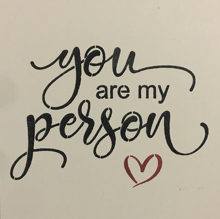 "12"" x 12"" You Are My Person"