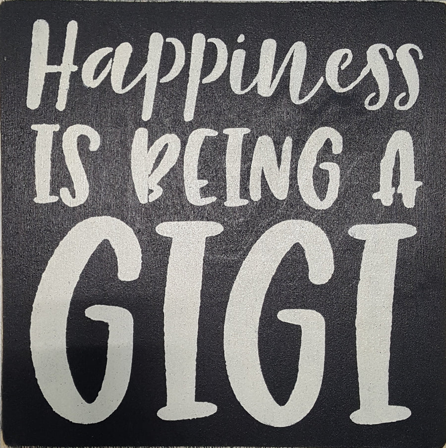 "12"" x 12"" Happiness Is Being A GIGI"