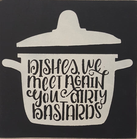 "12"" x 12"" Dishes We Meet Again"