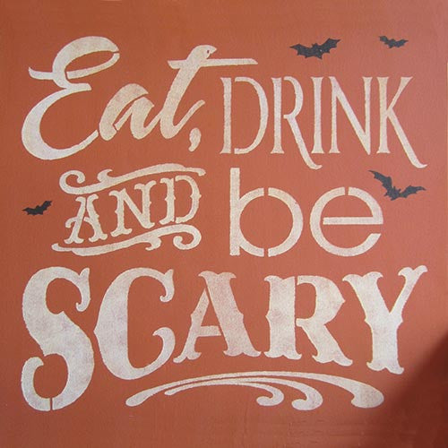 "12"" x 12"" Eat, Drink & Be Scary"