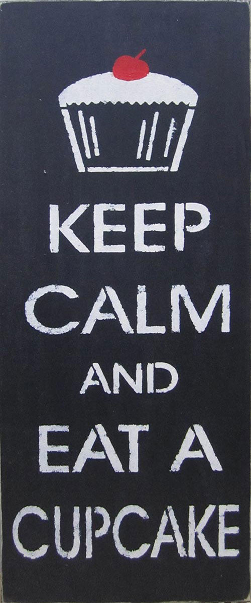 "9.5"" x 24"" Keep Calm and Eat a Cupcake"