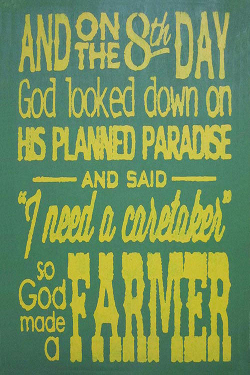 "12"" x 18"" God Made a Farmer..."