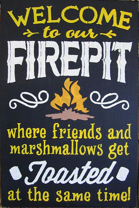 "12"" x 18"" Welcome to Our Firepit..."