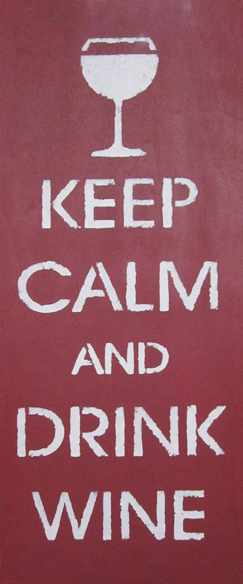 "9.5"" x 24"" Keep Calm and Drink Wine"