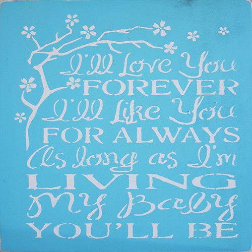 "12"" x 12"" I'll Love You Forever..."