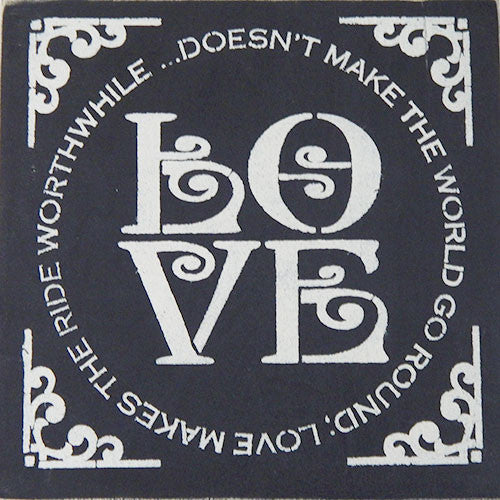 "12"" x 12"" Love Doesn't Make the World Go Round..."