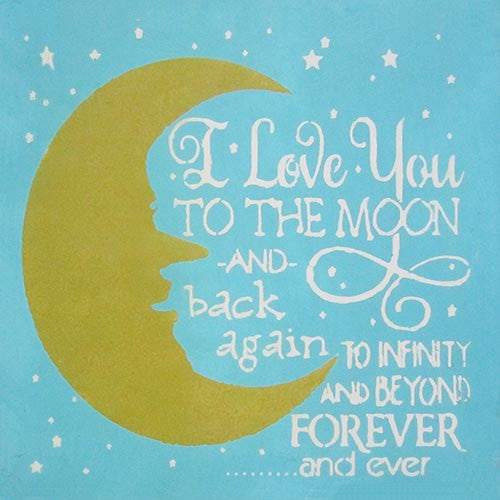 "16"" x 16"" I Love You to the Moon..."
