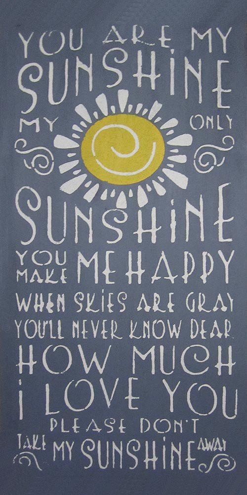 "12"" x 24"" You Are My Sunshine..."