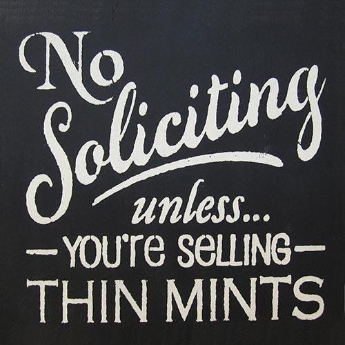 "12"" x 12"" No Soliciting Unless..."