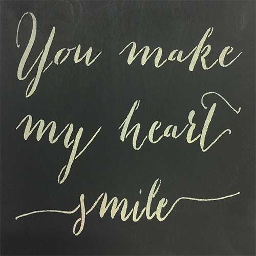 "12"" x 12"" You Make My Heart Smile"