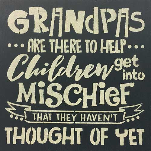 "12"" x 12"" Grandpas are There to Help..."