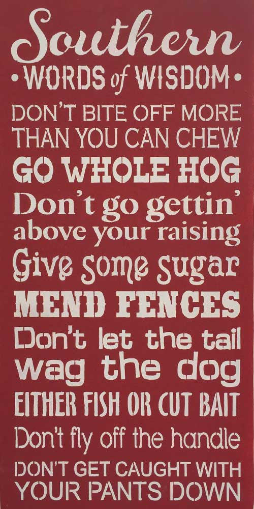 "12"" x 24"" Southern Words of Wisdom"