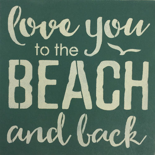 "12"" x 12"" Love you to the Beach and Back"